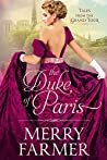 The Duke of Paris (Tales from the Grand Tour, #1)