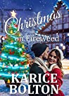 Christmas on Fireweed: A Holiday Romance (Island County Series Book 12)