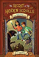 The Great Escape (The Secret of the Hidden Scrolls #3)