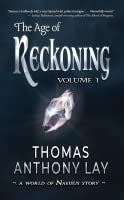 The Age of Reckoning (The World of Naeisus #1)