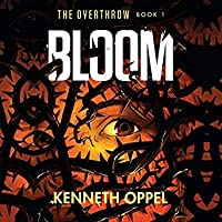 Bloom (Overthrow, #1)