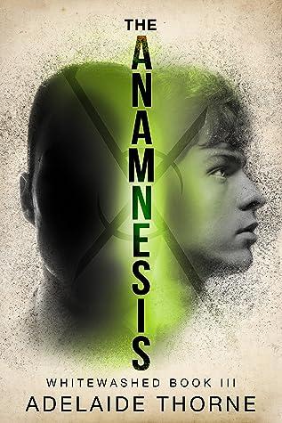The Anamnesis (Whitewashed #3)