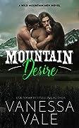 Mountain Desire (Wild Mountain Men, #3)