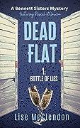 DEAD FLAT 1:Bottle of Lies