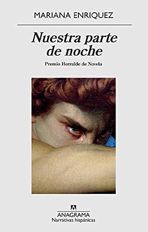 Nuestra parte de noche by Mariana Enríquez