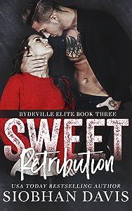 Sweet Retribution (Rydeville Elite #3)