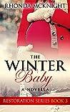 The Winter Baby (Restoration Series Book 3)