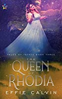 The Queen of Rhodia (Tales of Inthya)