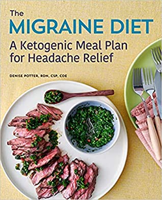 The Migraine Diet by Denise Potter