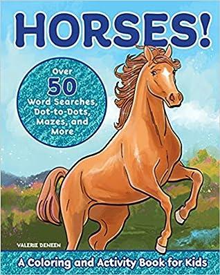 Horses! by Valerie Deneen