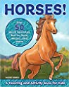 Horses!: A Coloring and Activity Book for Kids