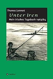 Unter Iren: Mein irisches Tagebuch 1963/64
