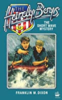 The Short Wave Mystery