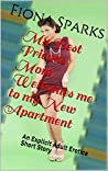 My Best Friends Mom Welcomes me to my New Apartment: An Explicit Adult Erotica Short Story