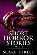 Short Horror Stories Vol. 6 (Supernatural Suspense Collection, #6)