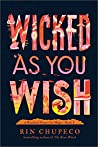 Book cover for Wicked As You Wish (A Hundred Names for Magic, #1)