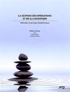 La gestion des opérations et de la logistique