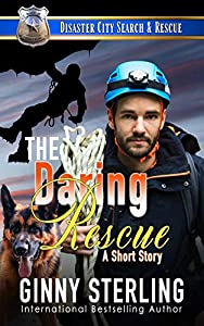 The Daring Rescue: A K9 Short Story