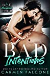 Bad Intentions (Bad Housewives Club Book 1)