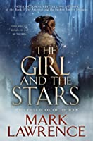 The Girl and the Stars (The Book of the Ice, #1)