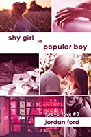 Shy Girl vs Popular Boy (Forever Love Book 3)