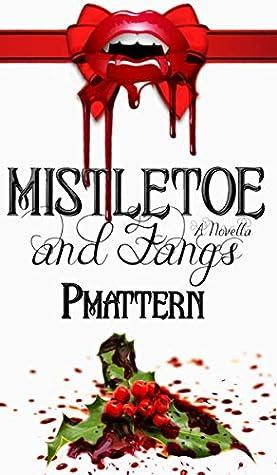 Mistletoe and Fangs