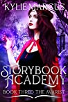 Storybook Academy: The Avarist