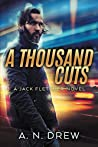 A Thousand Cuts: ...