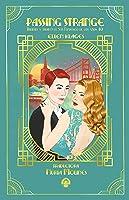 Passing Strange: magia y amor en el San Francisco de los años 40