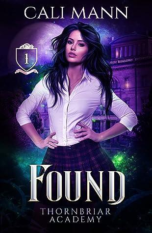 Found (Thornbriar Academy #1)