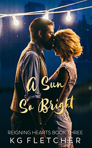 A Sun So Bright (Reigning Hearts, #3)