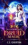 Druid Magic (Druid Academy, #1)
