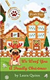 We Woof You a Deadly Christmas (Pawtisserie Mysteries Book 2)