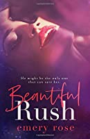 Beautiful Rush (The Beautiful Series)