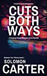 Cuts Both Ways (Between Two Thieves #2)
