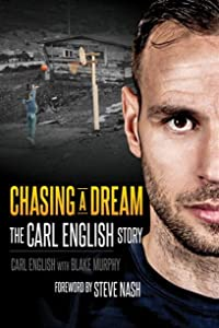 Chasing A Dream: The Carl English Story