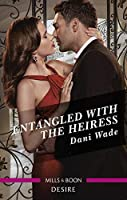 Entangled with the Heiress (Louisiana Legacies)