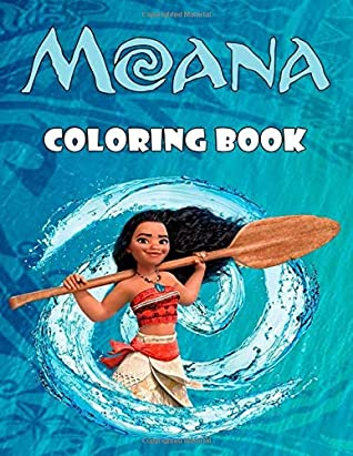 Moana Coloring Book Great Coloring Pages For Kids Ages 3 8 By Hello Books