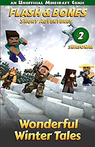 Wonderful Winter Tales: Short Christmas Stories for Kids (Seasonal Minecraft Comics Book 2)