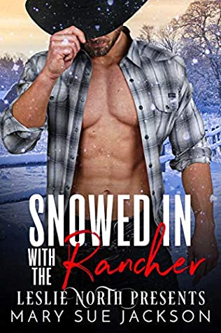 Snowed in With the Rancher