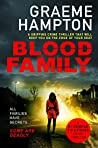 Blood Family (D.I Denning and D.S Fisher #2)