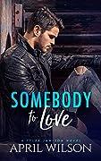Somebody to Love (Tyler Jamison #1)