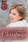 A Mother for Christmas (Spinster Mail-Order Brides #16)