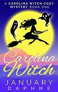 Carolina Witch (Carolina Witch #1)