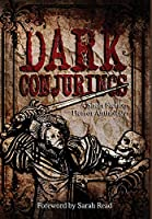 Dark Conjurings (Hardcover Library Edition): Short Story Horror Anthology