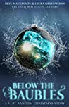 Below the Baubles (Seven Wardens, #7.5)
