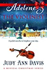 ADELENE ~ The Violinist  - (Book 2 - The Musical Christmas Series)