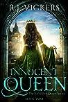 Innocent Queen (The Forbidden Queen, #2)