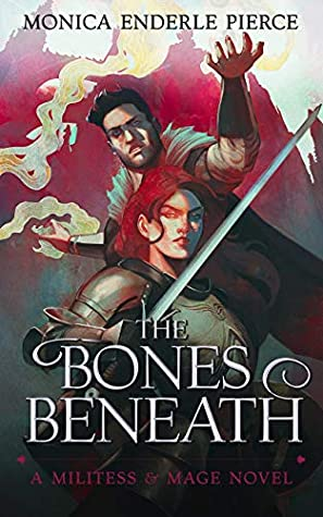 The Bones Beneath (Militess & Mage, #3)