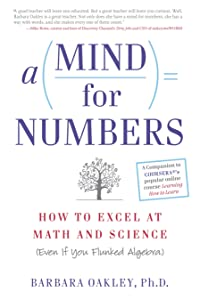 A Mind for Numbers: How to Excel at Math and Science